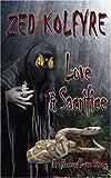 Love and Sacrifice, Zed Kolfrye, 1594538654