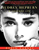 """A sumptuous book which will delight idolaters of high fashion and movie stardom."" —Times Literary SupplementAudrey Hepburn is a sumptuous celebration of Hepburn as a beloved fashion icon and actress. Karney tells the story of Hepburn'..."