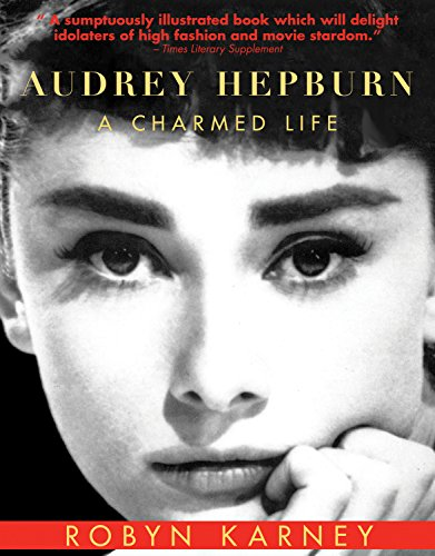 Audrey Hepburn: A Charmed Life cover