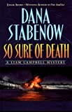 So Sure of Death, Dana Stabenow, 0525945199