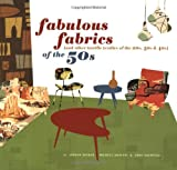 Fabulous Fabrics of the 50s, Gideon Bosker and Michele Mancini, 0811835200