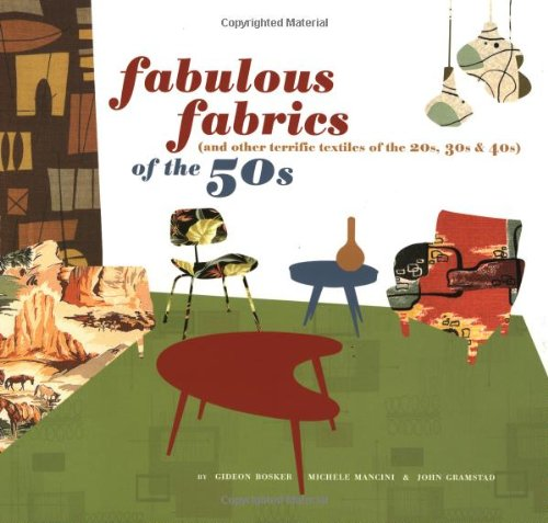 20s Costumes London - Fabulous Fabrics of the 50s (and Other Terrific Textiles of the 20s, 30s, & 40s)