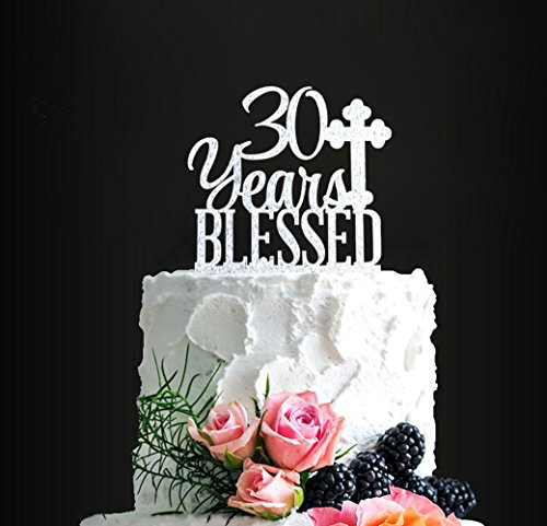 Price comparison product image Acrylic Custom 30 Years Blessed Cake Topper,  30th Birthday Cake Topper,  30th Wedding Anniversary Cake Topper (silver2)