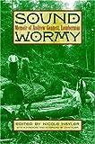 img - for Sound Wormy: Memoir of Andrew Gennett, Lumberman by Andrew Gennett (2002-02-11) book / textbook / text book