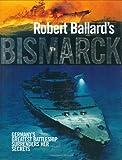 Robert Ballard's Bismarck, Robert Ballard, 0785822054