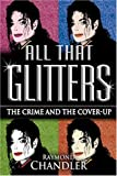 All That Glitters: The Crime and the Cover-Up