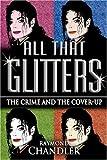 All That Glitters, Raymond Chandler, 0975914723