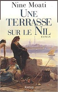 Une terrasse sur le Nil : roman