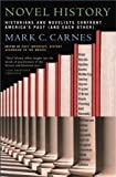 Novel History, Mark C. Carnes, 0684857669