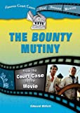 The Bounty Mutiny, Edward Willett, 0766031284