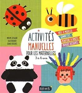 """Afficher """"Activités manuelles pour les maternelles"""""""