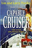 img - for The Capable Cruiser: Expanded and Revised book / textbook / text book