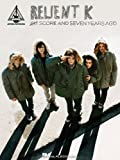 Relient K - Five Score and Seven Years Ago, Relient K, 1423429389
