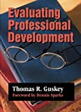 Evaluating Professional Development 9780761975618
