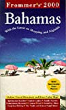 Frommer's the Bahamas 2000, Frommer's Staff, 0028630343