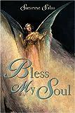 Bless My Soul, Suzanne Salas, 1555176275