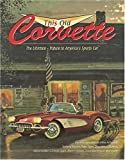 This Old Corvette: The Ultimate Tribute to America's Sports Car (Town Square Book)