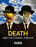 Death: And the Eternal Forever