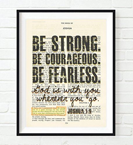 Be Strong. Be Courageous. Be Fearless. - Joshua 1:9 Christian UNFRAMED reproduction Art PRINT, Vintage Bible verse scripture wall & home decor poster, Inspirational gift, 11x14 (Bible Verse For Graduation)
