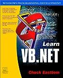 Learn Vb.Net, Chuck Easttom, 1556229526