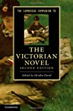 The Cambridge Companion to the Victorian Novel, , 1107005132