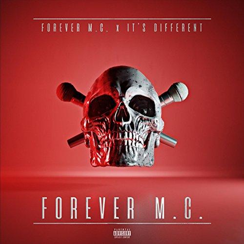 Forever M.C. [Explicit]