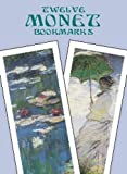 Twelve Monet Bookmarks (Dover Bookmarks)