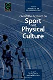 Qualitative Research on Sport and Physical Culture, Kevin Young, 1780522967