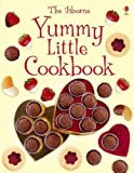 img - for Yummy Little Cookbook (Usborne First Cookbooks) by Rebecca Gilpin (2009-09-25) book / textbook / text book