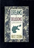 Dreams and Delusions, Fritz R. Stern, 0394559959