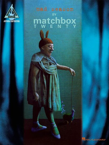 2001 Matchbox - [Mad Season (Guitar Score and Tab) (Guitar Recorded Version)] [Author: Matchbox 20] [August, 2001]