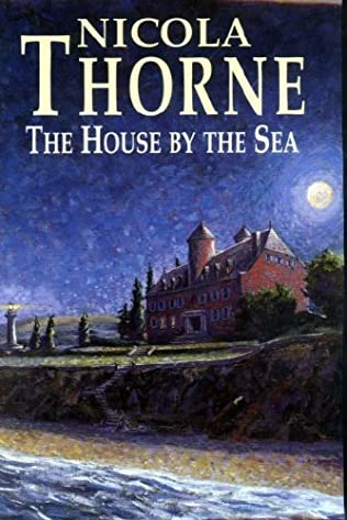 The House By The Sea By Nicola Thorne