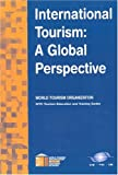 International Tourism : A Global Perspective, Gee, Chuck Y., 928440231X