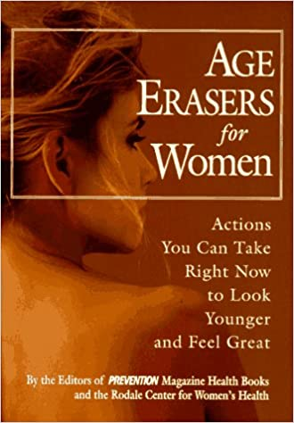 Descarga gratuita de libros electrónicos en pdf. Age Erasers for Women: Actions You Can Take Right Now to Look Younger and Feel Great PDF ePub MOBI