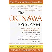 The Okinawa Program : How the World's Longest-Lived People Achieve Everlasting Health--And How You Can Too