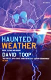 Haunted Weather: Music, Silence, and Memory (Five Star Paperback)