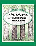 Life Science for Elementary Educators I, Rudge, David, 075751863X