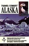 Travel Smart: Alaska, Steven C. Levi, 1562613936