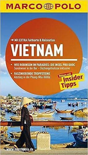 f94924afbd MARCO POLO Reiseführer Vietnam: Reisen mit Insider Tipps. Mit Extra  Faltkarte & Reiseatlas.: Amazon.de: Wolfgang Veit, Martina Miethig: Bücher