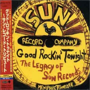 Good Rockin Tonight: Legacy of Sun Records