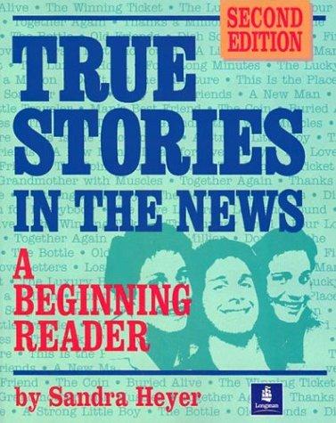 True Stories in the News: A Beginning Reader