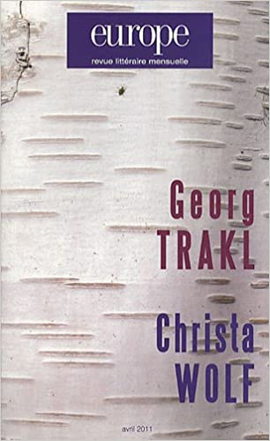 Livres gratuits Europe, N° 984, Avril 2011 : Georg Trakl ; Christa Wolf pdf ebook