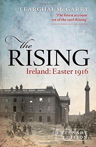 The Rising (Centenary Edition): Ireland: Easter 1916