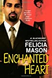 Enchanted Heart, Felicia Mason, 0758205716