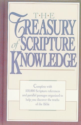 The Treasury of Scripture Knowledge by Torrey, R. A. [Hendrickson Pub,2002] (Hardcover) 2nd Edition