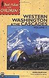 Best Hikes with Children in Western Washington