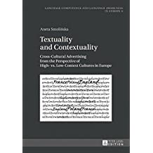 Textuality and Contextuality: Cross-Cultural Advertising from the Perspective of High- vs. Low-Context Cultures in Europe