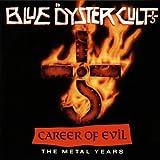 Blue Öyster Cult - Career Of Evil (The Metal Years) - CBS - 465929 2