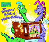 The Dragons' Book of Make-Believe, Random House Books for Young Readers Staff, 0375824154