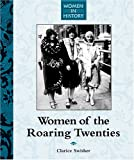 img - for Women of the Roaring Twenties (Women in History) book / textbook / text book